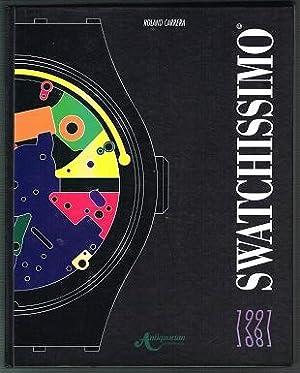 Swatchissimo 1981 - 1991: L`extraordinaire aventure Swatch: Carrera, Roland:
