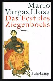 Das Fest des Ziegenbocks (Roman). -: Vargas Llosa, Mario: