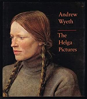 Andrew Wyeth: The Helga Pictures. -