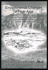 Environmental Changes in High Asia: Proceedings of an International Symposium held at the Univers...