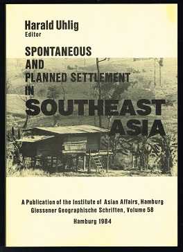 Spontaneous and Planned Settlement in Southeast Asia: Forest Clearing and Recent Pioneer Coloniza...