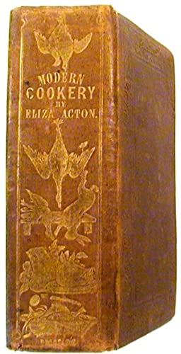 Modern Cookery, In All Its Branches; Reduced: Acton, ELiza
