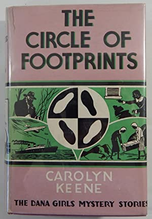 The Circle of Footprints: The Dana Girls: Keene, Carolyn