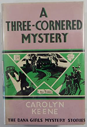 A Three-Cornered Mystery: The Dana Girls Mystery: Keene, Carolyn