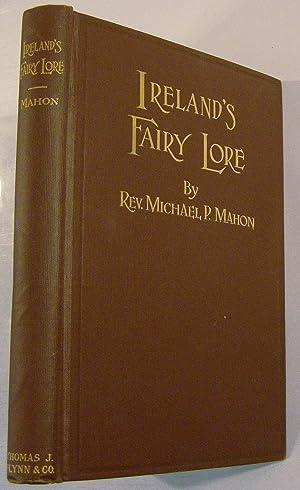 Ireland's Fairy Lore: Mahon, Rev. MIchael
