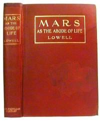 Mars as the Abode of Life: Lowell, Pervical
