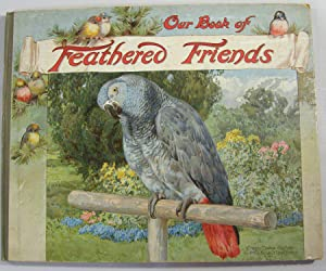 Our Book of Feathered Friends: Nister) Hoyer,M. A.,