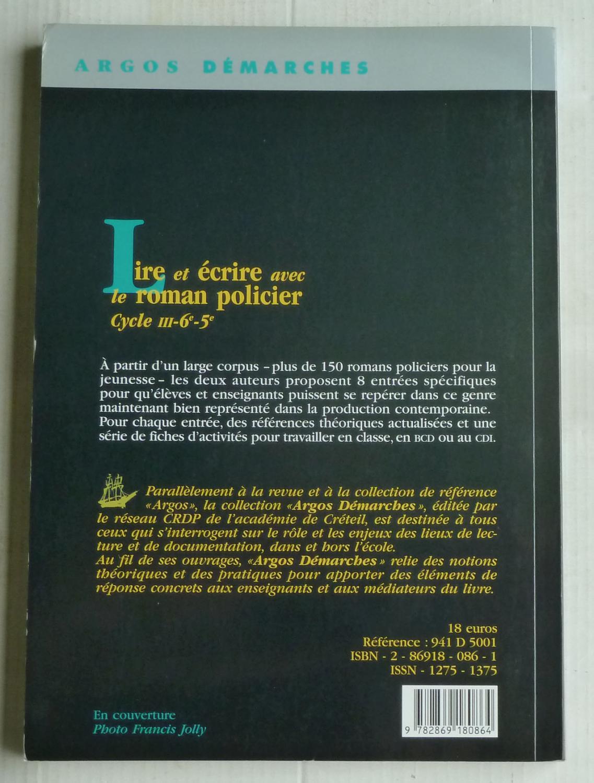 3938996e00a Lire et écrire avec le roman policier cycle III-6e-5e par Marie-Luce ...