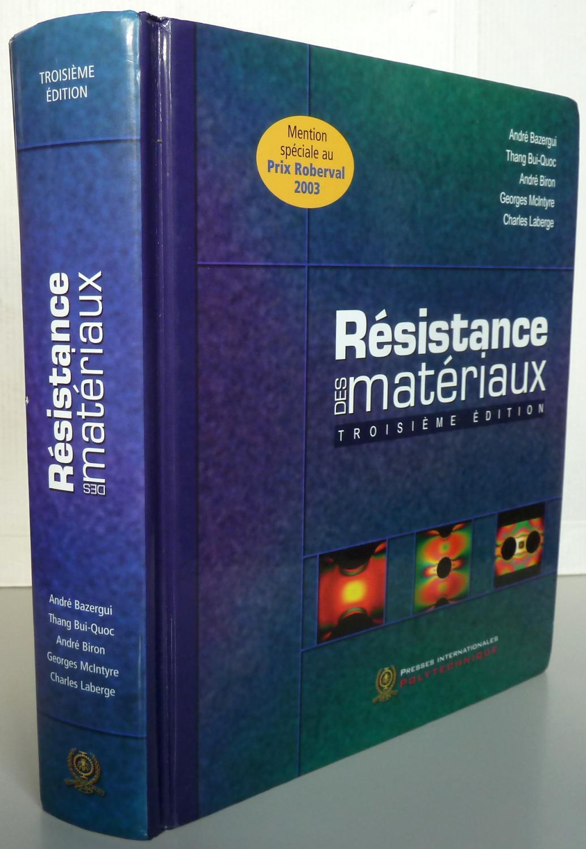 résistance des matériaux andré bazergui