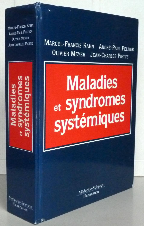 Maladies et syndromes systémiques, 4e édition par Marcel-Francis ...