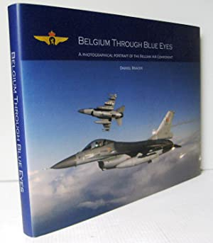 Belgium through blue eyes. A photographical portrait of the belgian air component