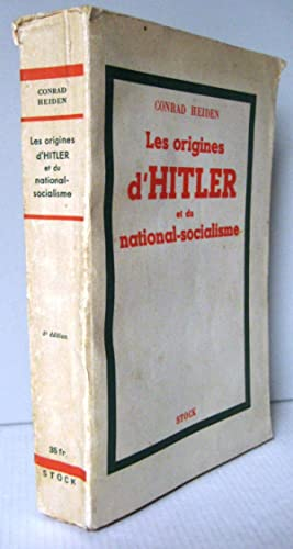 Les origines d'Hitler et du National-Socialisme: Conrad Heiden