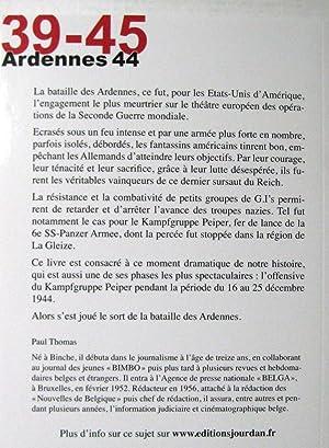 39-45. Ardennes 44. L'odyssée sanglante du Kampfgruppe Peiper: Paul Thomas