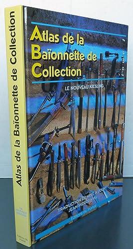 Atlas de la baïonnette de collection le: Paul Kiesling (traduction