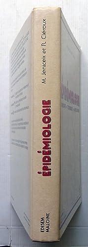 Epidémiologie principes-techniques-applications: MILOS. JENICEK et ROBERT. CLÉROUX