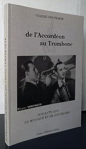 Charles Verstraete De l'accordéon au trombone soixante ans de musique et de souvenirs: Charles ...