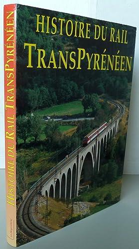 Histoire du rail transpyreneen: Collectif