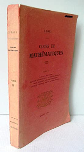 Cours de mathématiques Tome 2 fonctions analytiques,: J. Bass
