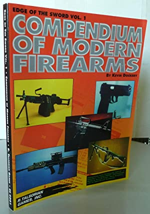 Compendium of Modern Firearms (Edge of the Sword Vol. 1)