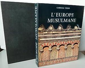 L' Europe musulmane: Gabriel Crespi