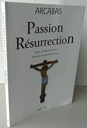 PASSION RESURRECTION