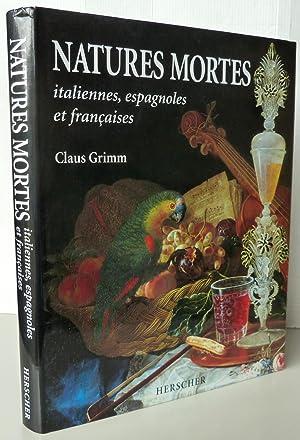 NATURES MORTES ITALIENNES ESPAGNOLES ET FRANCAISES AUX: GRIMM JACOB ;