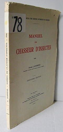 Manuel du chasseur d'insectes.: André Janssens