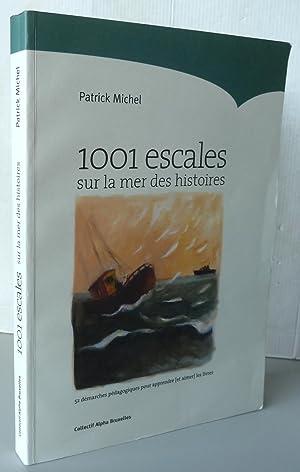 1001 escales sur la mer des histoires 52 démarches pédagogiques pour apprendre et ...