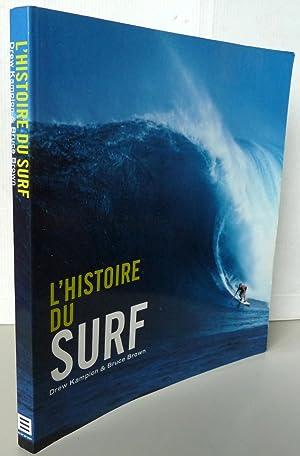 L'histoire du surf: Drew Kampion &