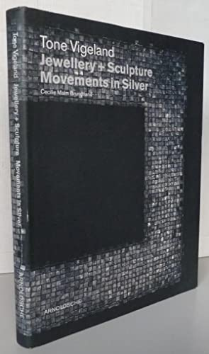 Tone Vigeland, Jewellery + Sculpture: Movements in Silver