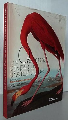 Les oiseaux disparus d'Amérique : Dans l'oeuvre: Alain Joveniaux; Henri