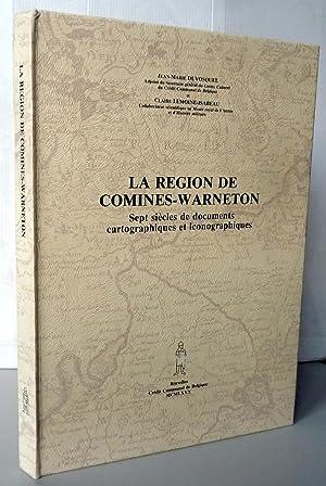 La région de Comines-Warneton sept siècles de: Jean-Marie Duvosquel /