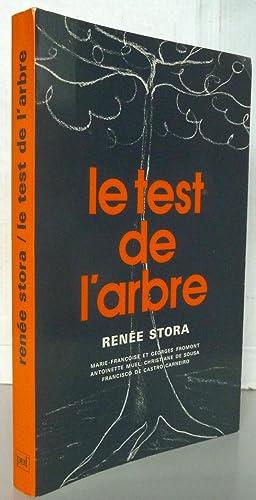 Le test de l'arbre: Renée Stora; Marie-Françoise