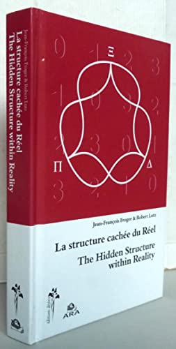La structure cachée du reel / The Hidden structure within Reality