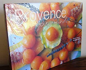 A taste of Provence ( Provence gourmande)