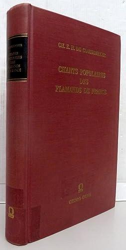 Chants populaires des flamands de France recueillis: Charles Edmond Henri