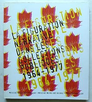 LA FIGURATION NARRATIVE DANS LES COLLECTIONS PUBLIQUES: COLLECTIF, Alain Jouffroy