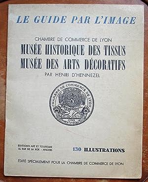 Musée historique des tissus, Musée des arts décoratifs: Henri D'HENNEZEL