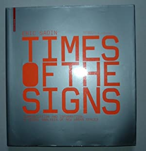 TIMES OF THE SIGNS : COMMUNICATION AND INFORMATION :A VISUAL ANALYSIS OF NEW URBAN SPACES