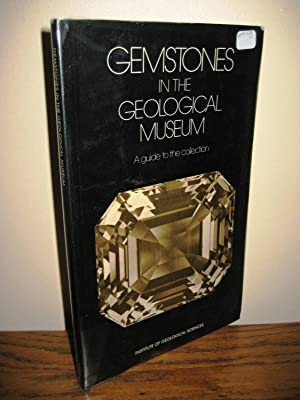 Gemstones : A Guide to the Collection in the Geological Museum