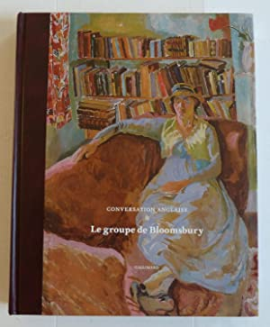 Conservation Anglaise. Le groupe de Bloomsbury