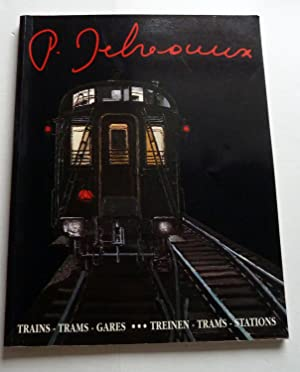 P. Delvaux Trains - Trams - Gares. Exposition - Tentoonstelling