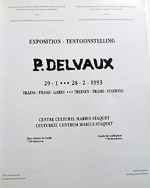P. Delvaux Trains - Trams - Gares. Exposition - Tentoonstelling: Charles Van Deun