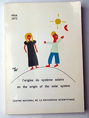 L'origine du système solaire. On the Origin of the solar system