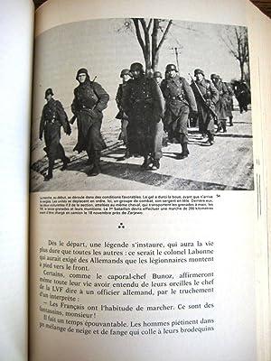 La LVF 1941 par -40° devant Moscou: LEFEVRE E; MABIRE JEAN