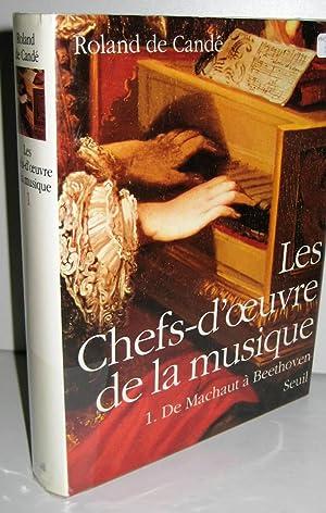 LES CHEFS-D'OEUVRE DE LA MUSIQUE, TOME 1,: CANDE, ROLAND DE
