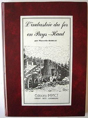 L'industrie du fer en Pays-Haut: Rideau Marcelle