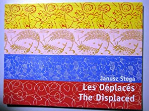 Les déplacés. The displace