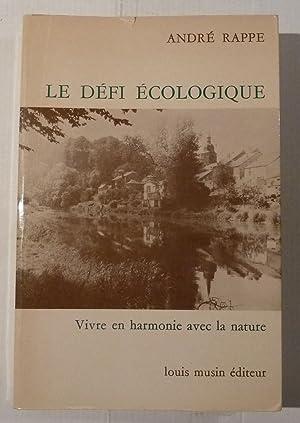 Le Défi Écologique: André Rappe
