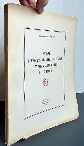 Histoire De L'ancienne Chambre Consultative Des Arts: J E Van